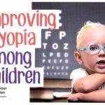 Improving myopia among children
