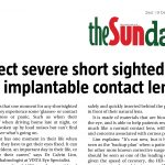 Correct severe short sightedness with implantable contact lens